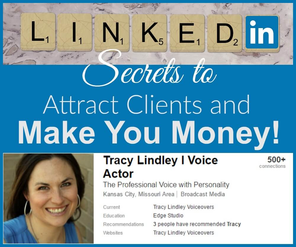 Secrets Using LinkedIn Attract Clients Make Money